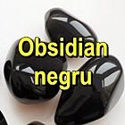 OBSIDIAN NEGRU Pietre rulate