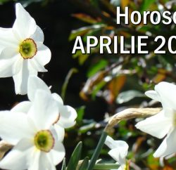 Horoscopul lunii aprilie 2018