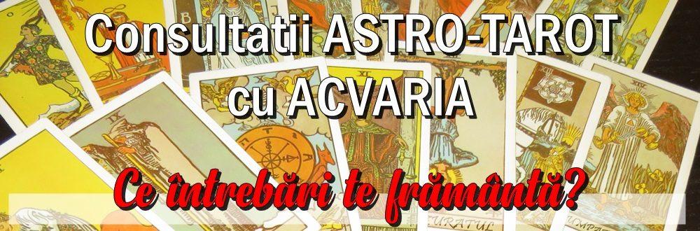 Consultatii astro-tarot cu Acvaria