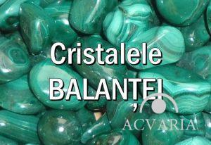 Cristalele zodiei BALANTA