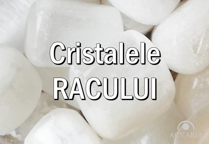 Cristale si pietre zodia RAC