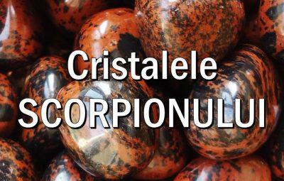 Pietre si cristale norocoase pentru Scorpion