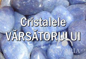 Cristalele zodiei VARSATOR