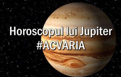 Horoscopul planetei Jupiter ACVARIA