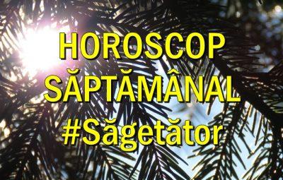 Horoscop saptamanal Sagetator