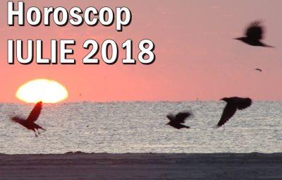 Horoscopul lunii IULIE 2018
