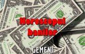 Horoscopul banilor zodia Gemeni