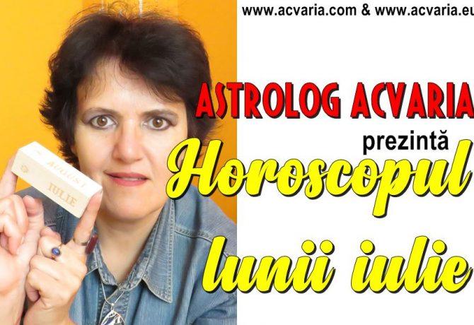 Horoscopul lunii IULIE 2019