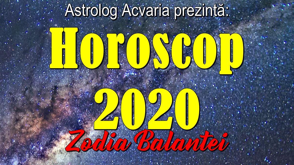 Horoscopul 2020 ZODIA BALANTEI