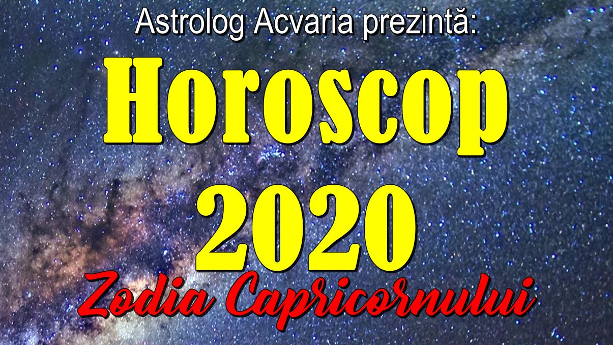 Horoscop 2020 Capricorn