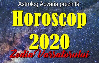 horoscopul 2020 zodia Varsatorului