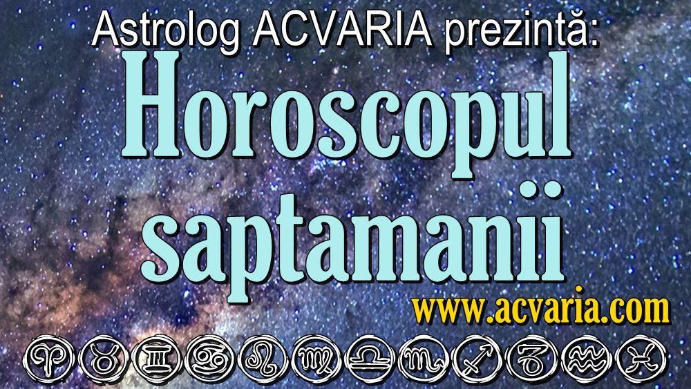 Horoscopul saptamanii Acvaria