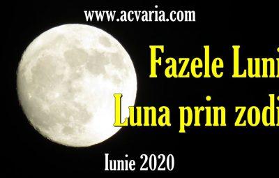 fazele lunii iunie 2020