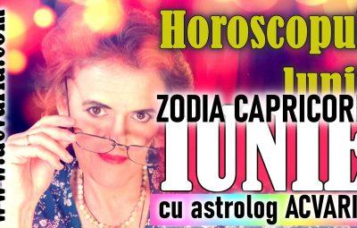 HOROSCOP LUNAR IUNIE CAPRICORN