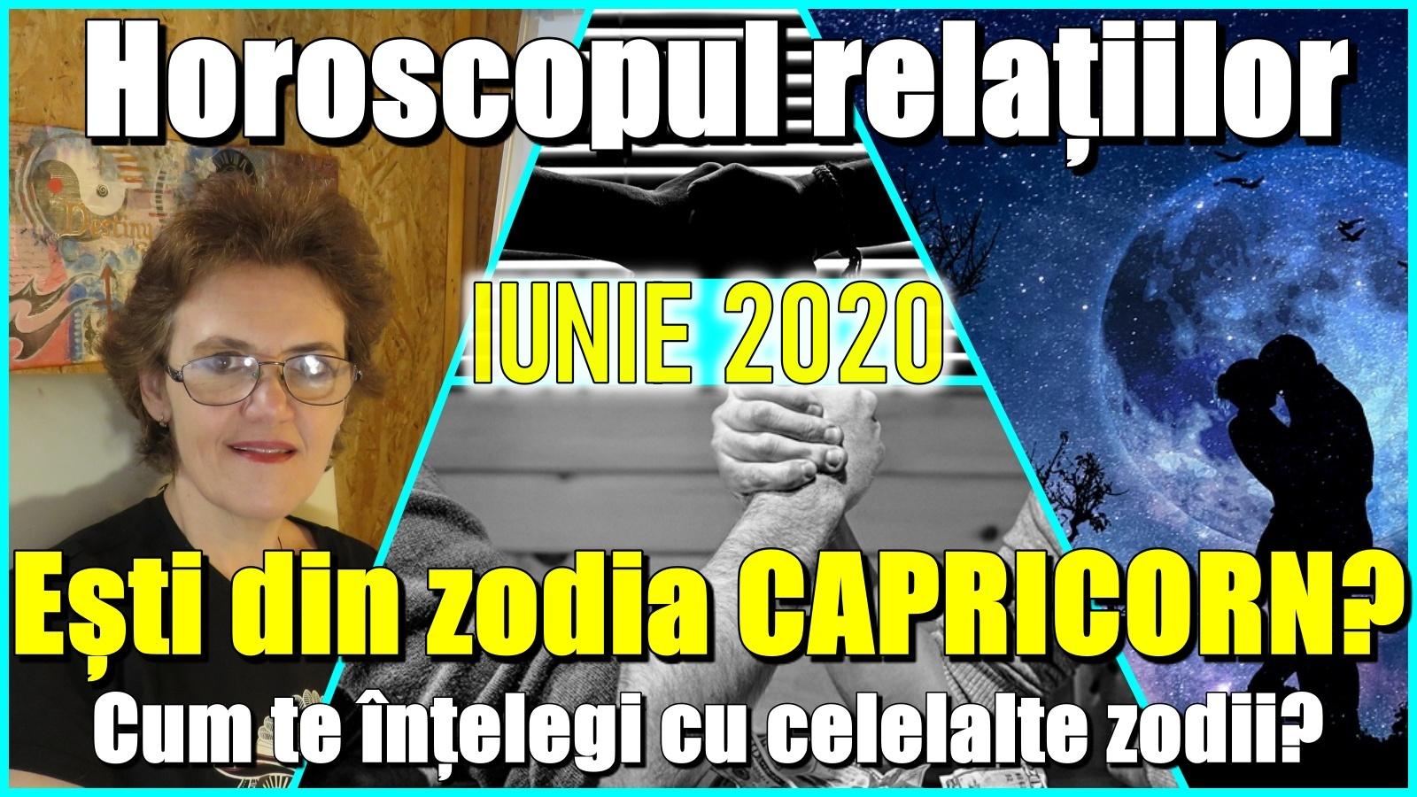 ESTI CAPRICORN? Ce relatii ai cu alte zodii in  LUNA IUNIE?