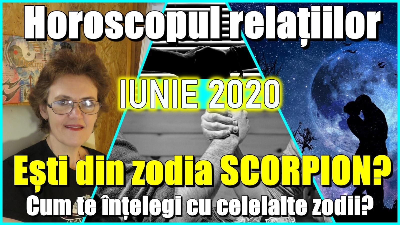 ESTI SCORPION? Ce relatii ai cu alte zodii in  LUNA IUNIE?