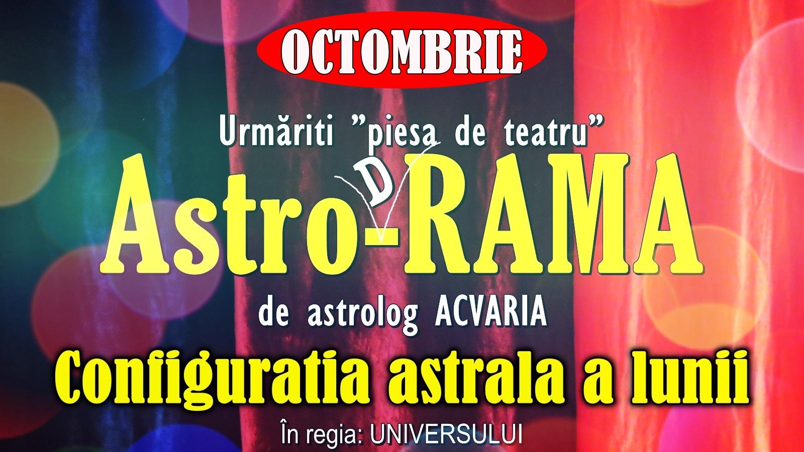 Configuratia astrala a lunii OCTOMBRIE 2020
