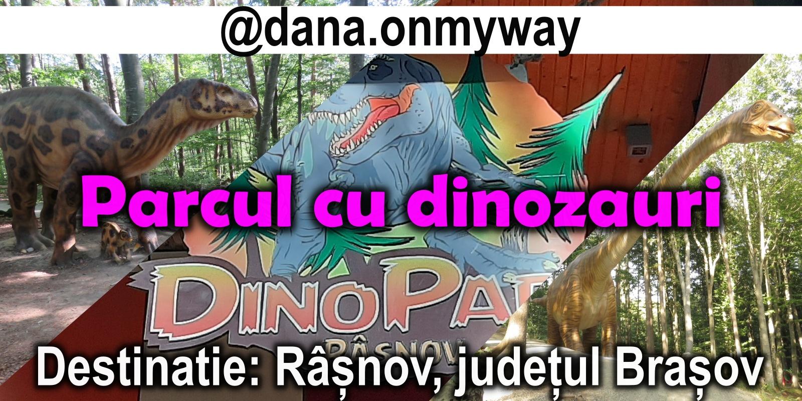 Dinoparc Rasnov * vlog de calatorie