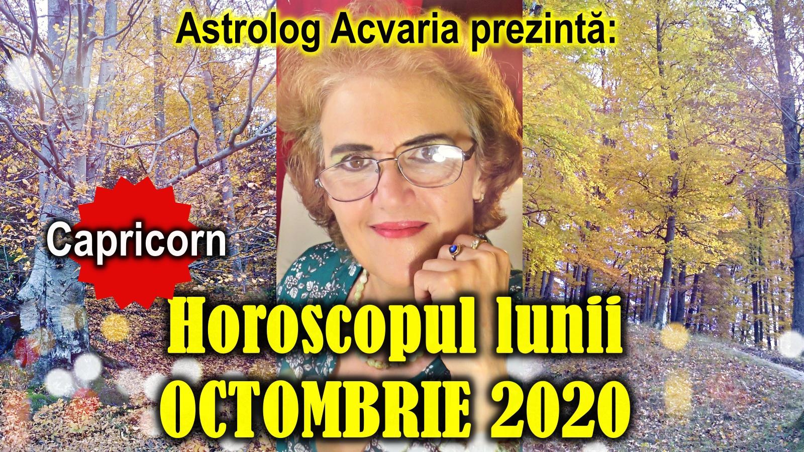 Horoscopul lunii OCTOMBRIE * Zodia CAPRICORNULUI