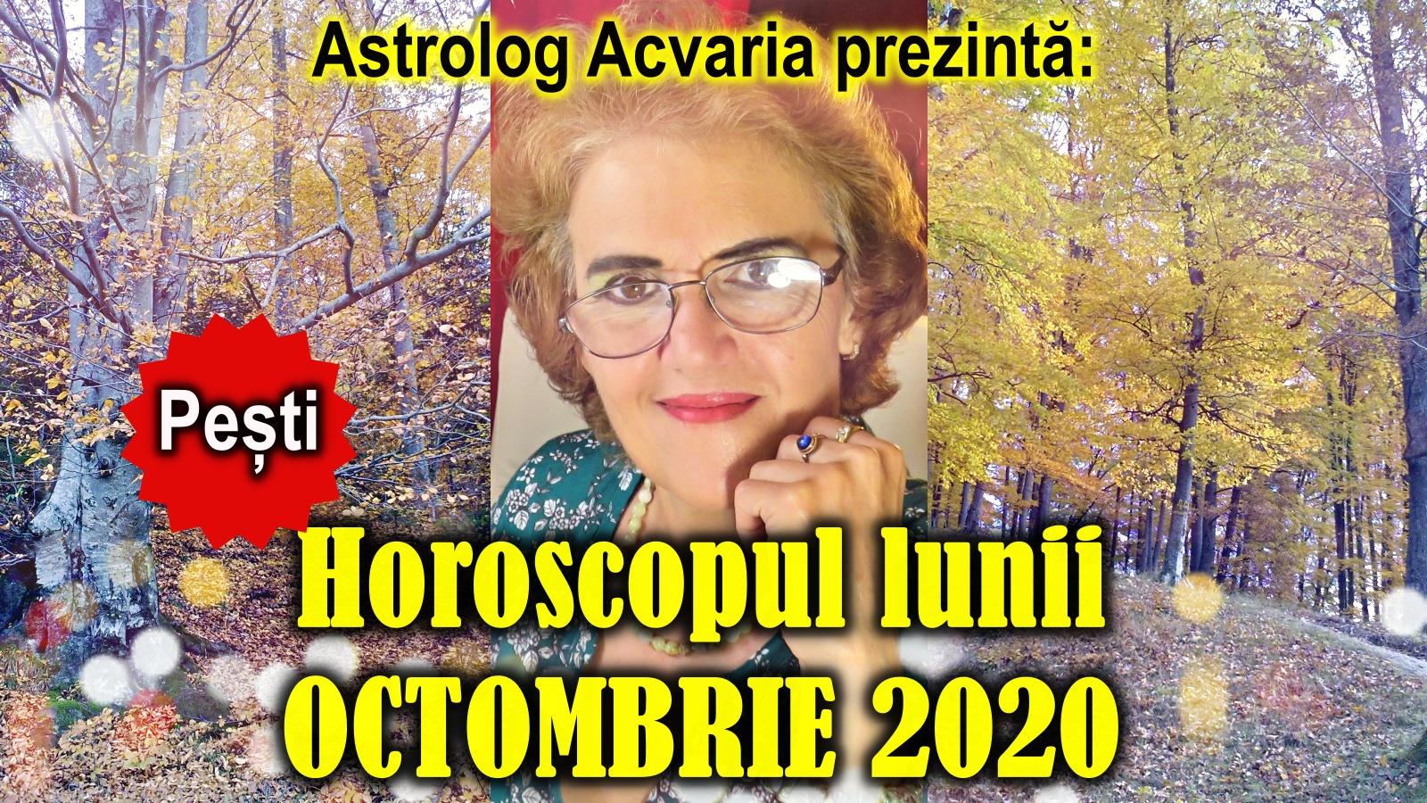 Horoscopul lunii OCTOMBRIE * Zodia PESTILOR