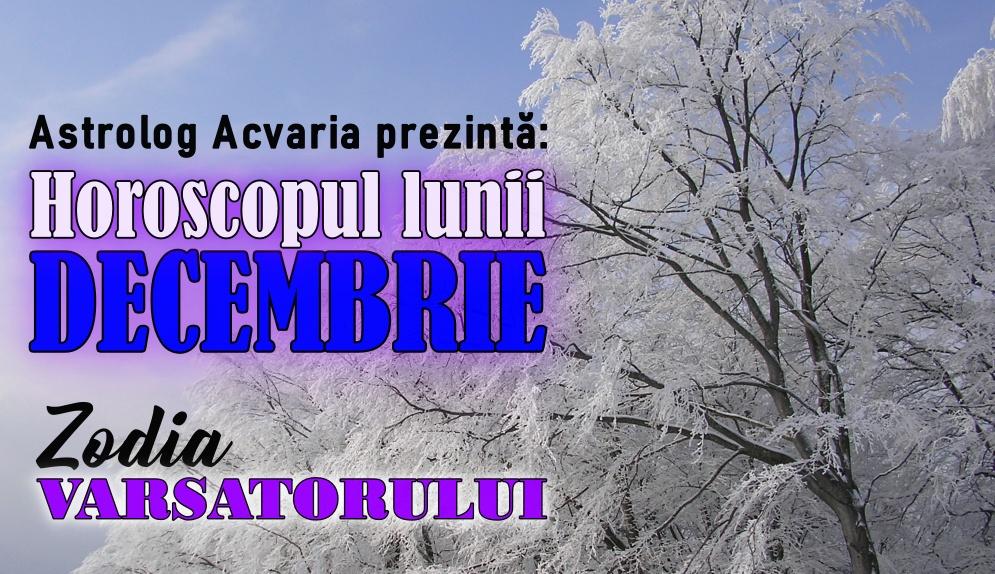 Horoscopul lunii DECEMBRIE * Zodia CAPRICORNULUI